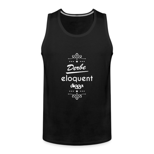 Derbe Eloquent Digga Weiß - Men's Premium Tank Top