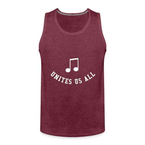 Music Unites Us All Shirt - Men's Premium Tank Top