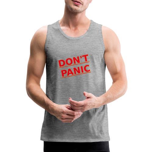 DON T PANIC 2 - Men's Premium Tank Top