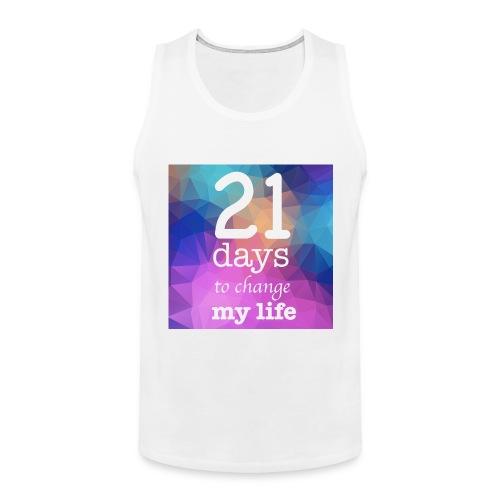 21 days to change my life - Canotta premium da uomo