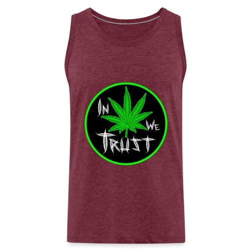 In weed we trust - Tank top premium hombre
