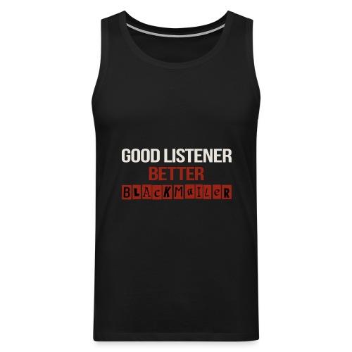Good Listener - Men's Premium Tank Top