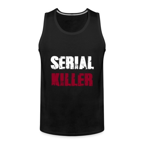Serial Killer - Männer Premium Tank Top