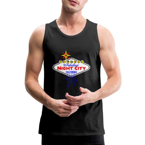 Welcome to fabulous Night City Cyber Punk 2077 - Männer Premium Tank Top