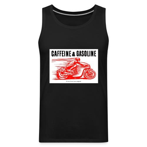 Caffeine & Gasoline black text - Men's Premium Tank Top
