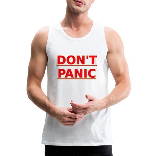 DON T PANIC - Men's Premium Tank Top