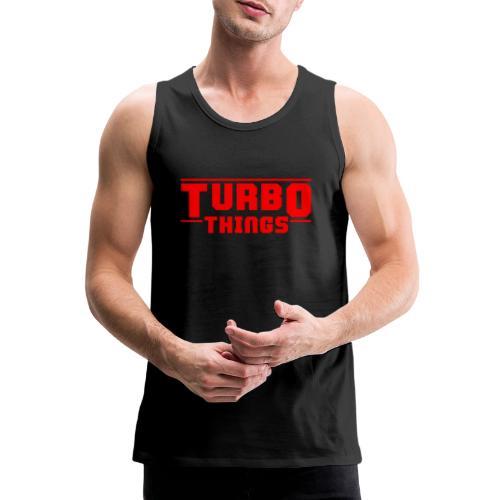 Turbo Things Tuner Mechaniker Auto Shirt Geschenk - Männer Premium Tank Top