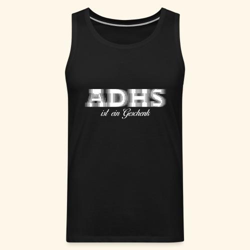 ADHS - Männer Premium Tank Top