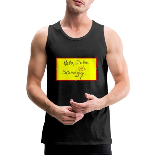 hello, I am the sound girl - yellow sign - Men's Premium Tank Top