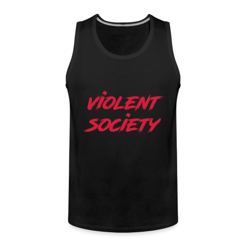 Violent Society - Männer Premium Tank Top