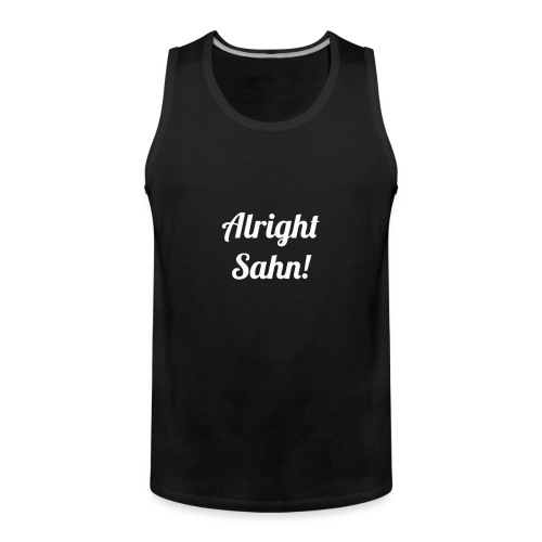 Alright Sahn Wexford - Men's Premium Tank Top