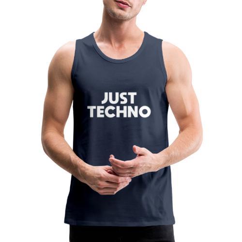 Just Techno - Männer Premium Tank Top
