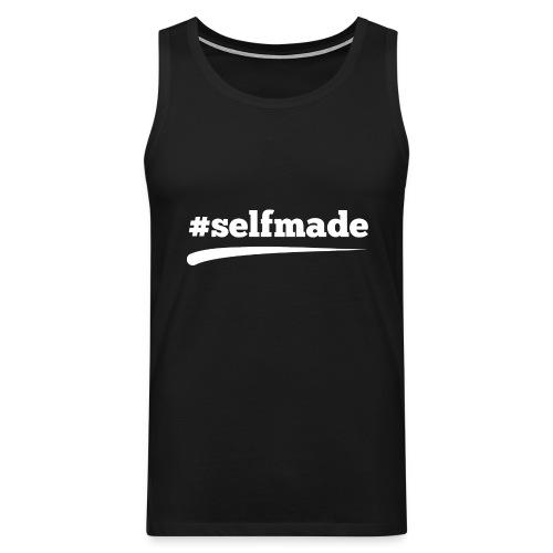 #SELFMADE - Männer Premium Tank Top