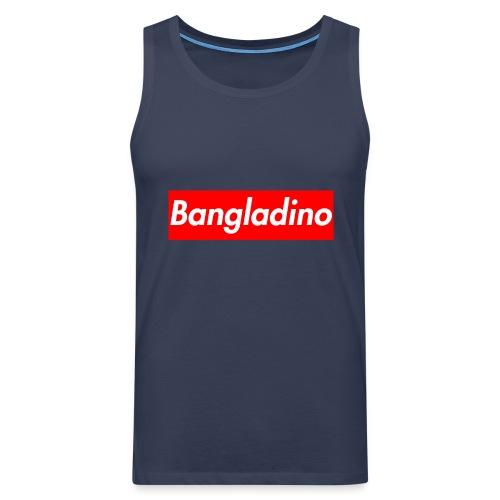 Bangladino - Canotta premium da uomo