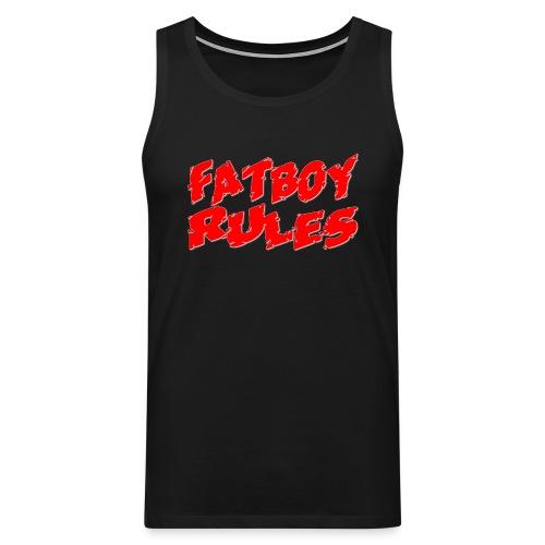 Fatboy Rules - Mannen Premium tank top