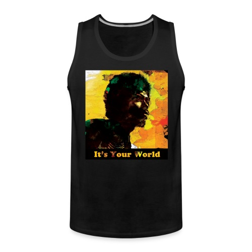 Gil Scott Heron It s Your World - Men's Premium Tank Top