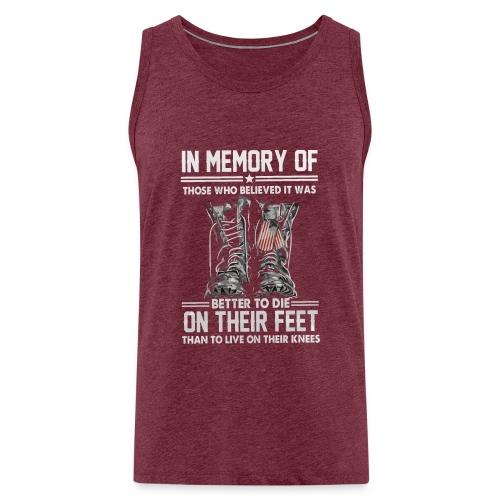 In memory of those who believed - Men's Premium Tank Top