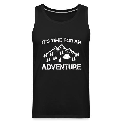 It's time for an adventure - Men's Premium Tank Top