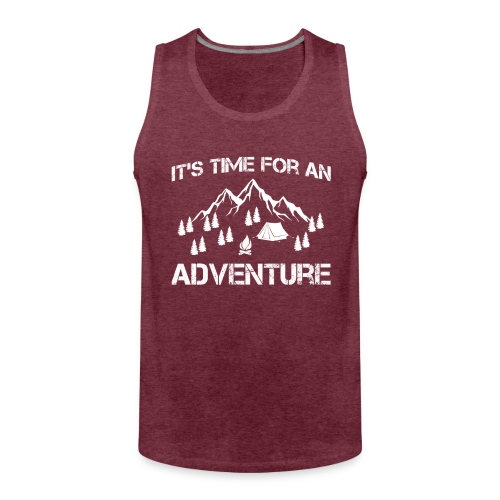 It's time for an adventure - Men's Premium Tank Top