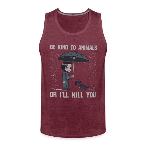 Be kind to animals or I'll kill you halloween - Men's Premium Tank Top