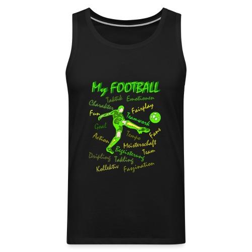 My Football - Männer Premium Tank Top