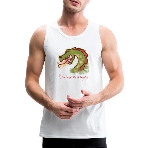I believe in dragons - Men's Premium Tank Top