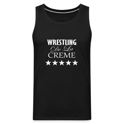 Official WRESTLING DE LA CREME Merchandise - Men's Premium Tank Top
