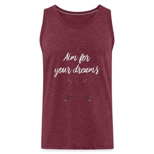 Aim for your Dreams white - Miesten premium hihaton paita