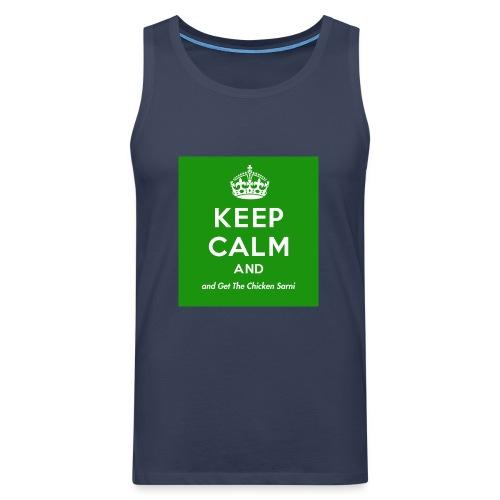 Keep Calm and Get The Chicken Sarni - Green - Men's Premium Tank Top
