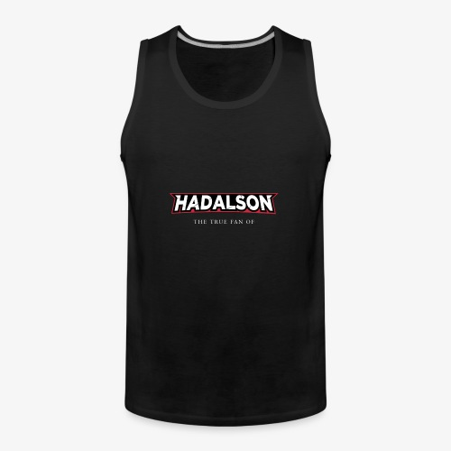 The True Fan Of Hadalson - Men's Premium Tank Top