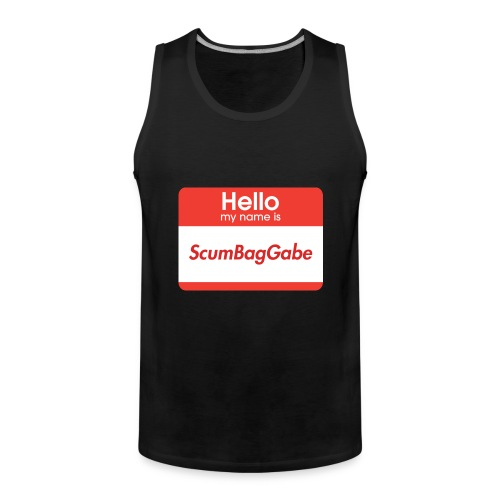 Hello My Name Is ScumBagGabe - Men's Premium Tank Top