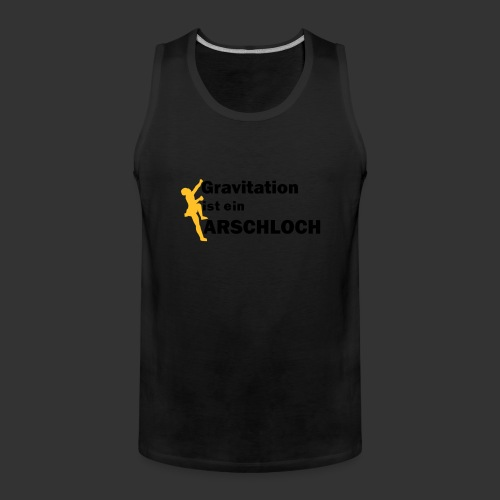 Gravitation Arschloch - Männer Premium Tank Top