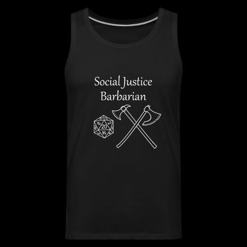 Social Justice Barbarian - Men's Premium Tank Top