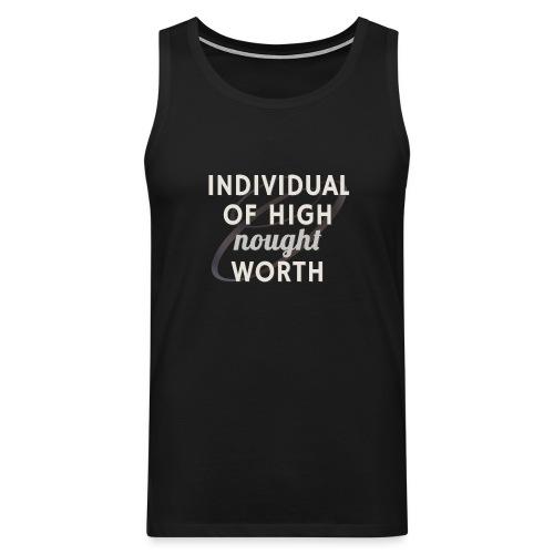 Individual Of High Nought Worth - Men's Premium Tank Top