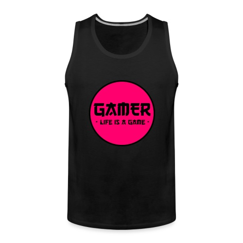 Gamer Life is a Game - Männer Premium Tank Top