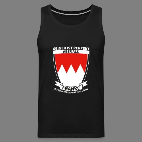 Perfekt Franken - Männer Premium Tank Top