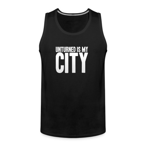 Unturned is my city - Men's Premium Tank Top