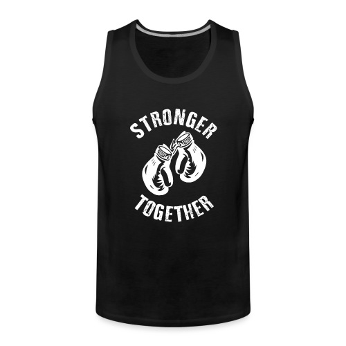 Stronger Together - Männer Premium Tank Top