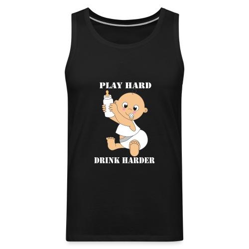 Play hard... Drink harder - Männer Premium Tank Top