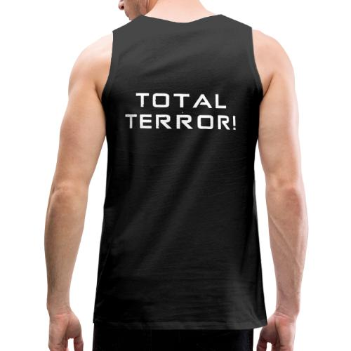 White Negant logo + TOTAL TERROR! - Herre Premium tanktop