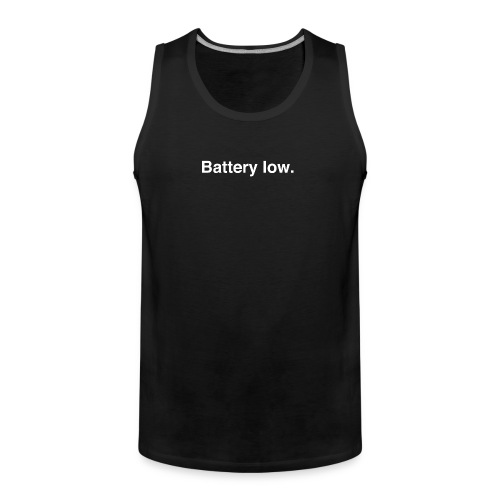 Battery Low - Men's Premium Tank Top