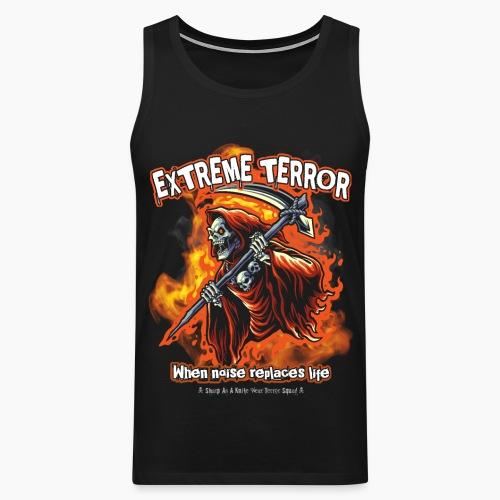 Extreme Terror - Men's Premium Tank Top