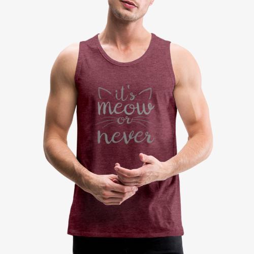 Meow Or Never II - Miesten premium hihaton paita