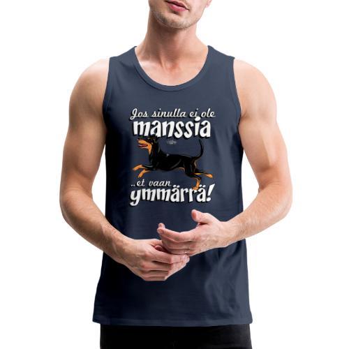 Manssi Ymmärrä - Miesten premium hihaton paita