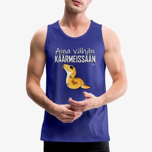 Vähän Käärmeissään I - Miesten premium hihaton paita