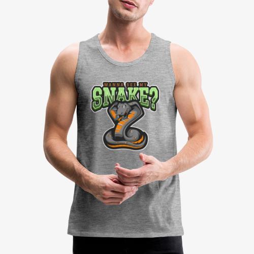 Wanna see my Snake III - Miesten premium hihaton paita