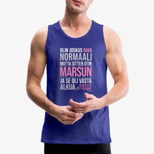 Vasta Alkua Marsu - Miesten premium hihaton paita