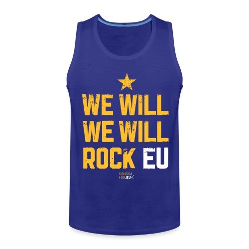 We want to rock EU | SongsFor.EU - Men's Premium Tank Top