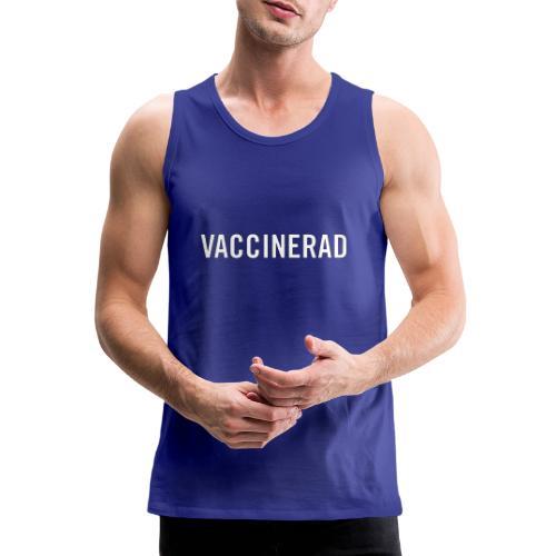 Vaccinerad - Premiumtanktopp herr