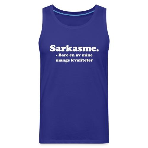 Sarkasme - Bare en av mine mange kvaliteter